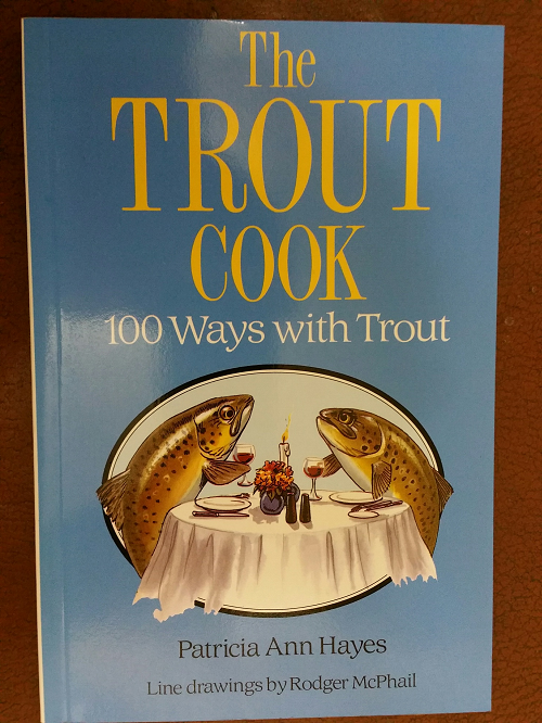 Book: The Trout Cook: Patricia Ann Hayes, with line drawings by Rodger McPhiail