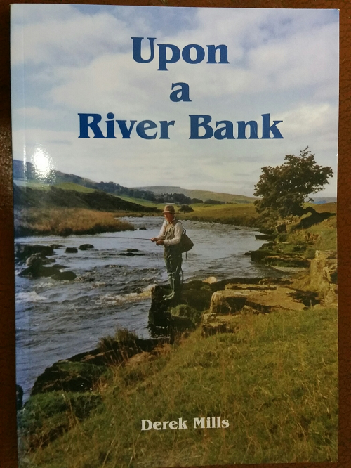 Book: Upon a River Bank: Derek Mills.